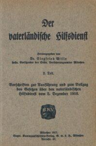 Der Vaterländische Hilfsdienst – 2. Teil