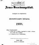 Armee-Verordnungsblatt – 1908 – Zweiundvierzigster Jahrgang