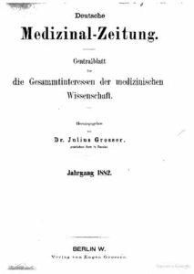 Deutsche Medizinal-Zeitung – Centralblatt für die Gesammtinteressen der medizinischen Wissenschaft – Jahrgang 1882