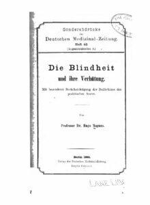 Deutsche Medizinal-Zeitung Heft 42 – Die Blindheit und ihre Verhütung – Jahrgang 1885