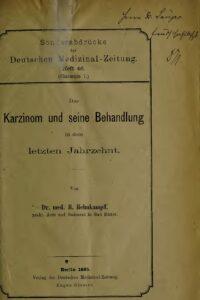 Deutsche Medizinal-Zeitung Heft 46 – Das Karzinom und seine Behandlung in dem letzten Jahrzehnt – Jahrgang 1885