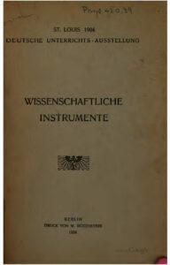 Deutsche Unterrichts – Ausstellung – Wissenschaftliche Instrumente – Jahrgang 1904