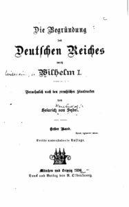 Die Begründung des Deutschen Reiches durch Wilhelm I. – Erster Band