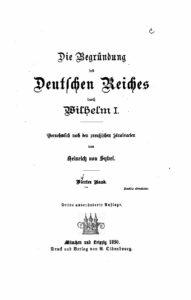 Die Begründung des Deutschen Reiches durch Wilhelm I. – Vierter Band