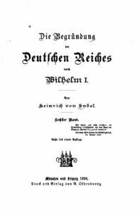 Die Begründung des Deutschen Reiches durch Wilhelm I. – Sechster Band