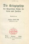 Die Kriegsgesetze des bürgerlichen Rechts für Laien und Juristen – Jahrgang 1914