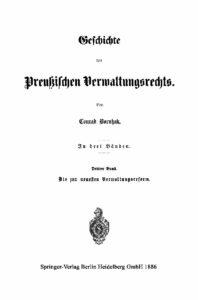 Geschichte des Preußischen Verwaltungsrechts – 3. Band – Jahrgang 1886