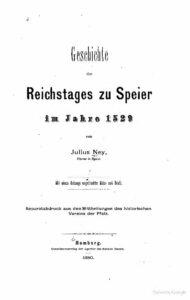 Geschichte des Reichstages zu Speier im Jahre 1520 von Julius Ney – Jahrgang 1880