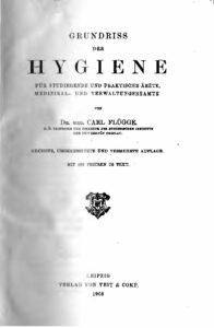 Grundriss der Hygiene für Studierende und praktische Ärzte, Medizinal- und Verwaltungsbeamte – Jahrgang 1908