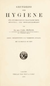 Grundriss der Hygiene für Studierende und praktische Ärzte, Medizinal- und Verwaltungsbeamte – Jahrgang 1915