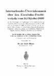 Internationales Übereinkommen über den Eisenbahn-Frachtverkehr vom 14.Oktober 1890 – 1910