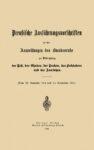 Preußische Ausführungsvorschriften zu den Anweisungen des Bundesrats zur Bekämpfung der Pest, der Cholora, der Pocken, des Fleckfiebers und des Aussatzes – 1904