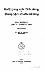 Entstehung und Bedeutung der preussischen Städteordnung – 1908