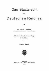 Das Staatsrecht des Deutschen Reiches – Erster Band