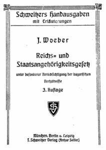 Reichs- und Staatsangehörigkeitsgesetz unter besonderer Berücksichtigung der bayerischen Verhältnisse
