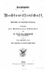 Encyklopädie der Rechtswissenschaft in systematischer und alphabetischer Bearbeitung – Erster systematischer Theil