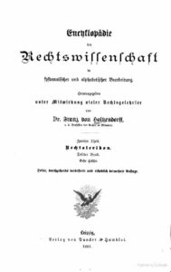 Encyklopädie der Rechtswissenschaft in systematischer und alphabetischer Bearbeitung – Zweiter Theil – Rechtslexicon – Dritter Band – Erste Hälfte