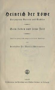 Heinrich der Löwe – Herzog von Bayern und Sachsen