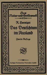 Aus Natur und Geisteswelt – Band 402 – Das Deutschtum im Ausland vor dem Weltkrieg