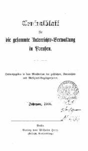 Zentralblatt für die gesamte Unterrichtsverwaltung in Preußen – 1888