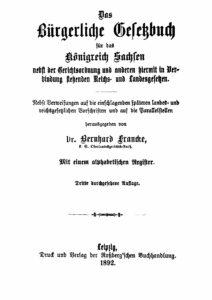 Das Bürgerliche Gesetzbuch für das Königreich Sachsen
