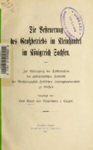 Die Besteuerung des Großbetriebs im Kleinhandel im Königreich Sachsen