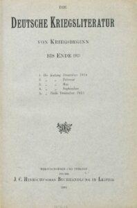 Die Deutsche Kriegsliteratur von Kriegsbeginn bis Ende 1915