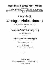 Königlich Sächsische Landgemeindeordnung und Gemeindeverbandsgesetz