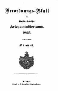 Verordnungs – Blatt des Königlich Bayerischen Kriegsministeriums – 1895