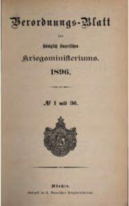 Verordnungs – Blatt des Königlich Bayerischen Kriegsministeriums – 1896