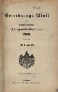 Verordnungs – Blatt des Königlich Bayerischen Kriegsministeriums – 1903