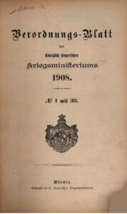 Verordnungs – Blatt des Königlich Bayerischen Kriegsministeriums – 1908