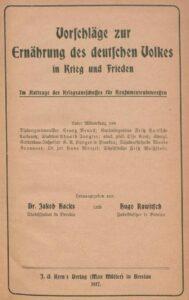 Vorschläge zur Ernährung des deutschen Volkes in Krieg und Frieden