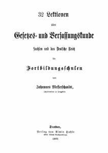 32 Lektionen über Gesetzes- und Verfassungskunde Sachsen und das Deutsche Reich