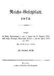 Reichs-Gesetzblatt – Jahrgang 1872