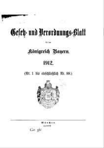 Gesetz- und Verordnungsblatt für das Königreich Bayern – Jahrgang 1912