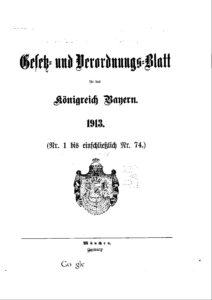 Gesetz- und Verordnungsblatt für das Königreich Bayern – Jahrgang 1913