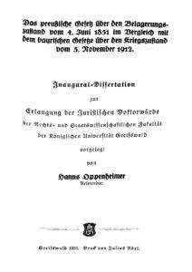 Das preußische Gesetz über den Belagerungszustand vom 4. Juni 1851 im Vergleich mit dem bayrischen Gesetze über den Kriegszustand vom 5. November 1912