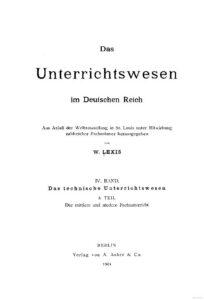 Das Unterrichtswesen im Deutschen Reich – Band 4: Das Technische Unterrichtswesen, 3. Teil: Der mittlere und niedere Fachunterricht