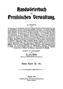 Handwörterbuch der preußischen Verwaltung – Erster Band: A-K