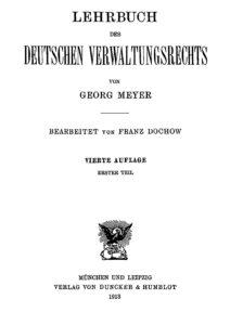 Lehrbuch des deutschen Verwaltungsrechts – Erster Teil