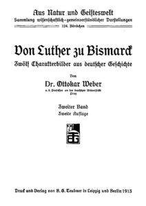 Aus Natur und Geisteswelt – 124. Bändchen – Von Luther zu Bismarck, Zweiter Band