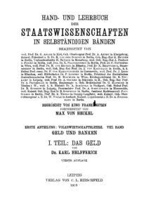 Hand- und Lehrbuch der Staatswissenschaften in selbständigen Bänden – VIII. Band, Erster Teil: Das Geld