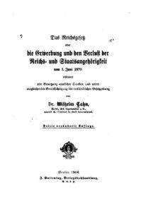 Das Reichsgesetz über die Erwerbung und den Verlust der Reichs- und Staatsangehörigkeit