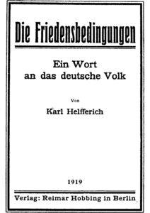 Die Friedensbedingungen – Ein Wort an das Deutsche Volk