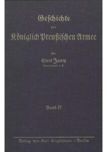 Geschichte der Königlich Preußischen Armee – Vierter Band: Die königlich Preußische Armee und das Deutsche Reichsheer 1807 bis 1914