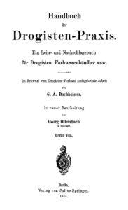 Handbuch der Drogisten-Praxis – Erster Teil