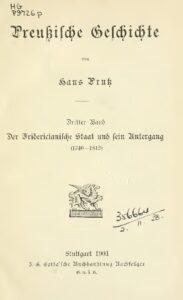 Preußische Geschichte – Dritter Band: Der Fridericianische Staat und sein Untergang