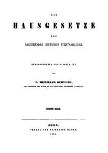 Die Hausgesetze der regierenden Fürstenhäuser – Erster Band