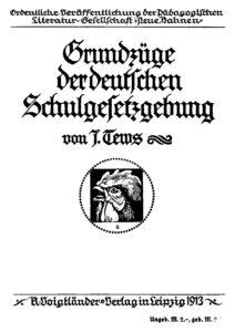 Grundzüge der Deutschen Schulgesetzgebung